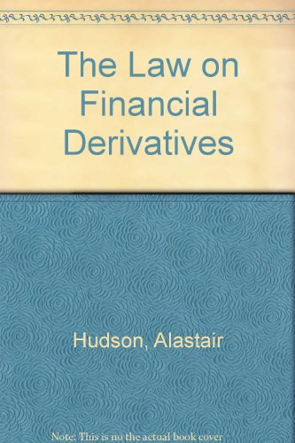 9780421903609: The Law on Financial Derivatives