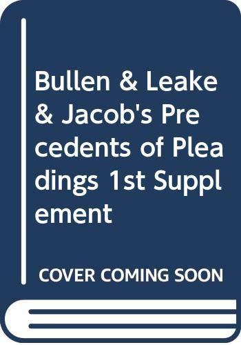9780421903906: Bullen & Leake & Jacob's Precedents of Pleadings 1st Supplement