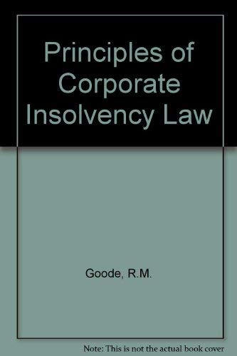 9780421904507: Principles of Corporate Insolvency Law