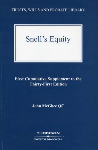 Snell's Equity: First Cumulative Supplement to the: McGhee, J.