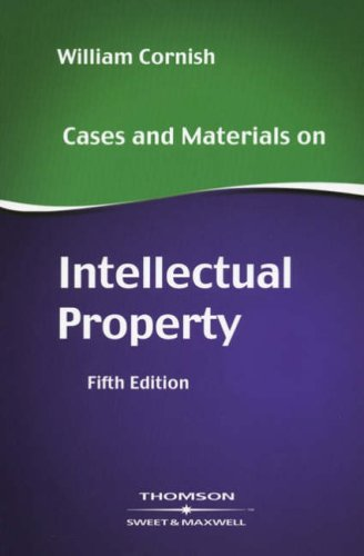 9780421917804: Cases and Materials on Intellectual Property