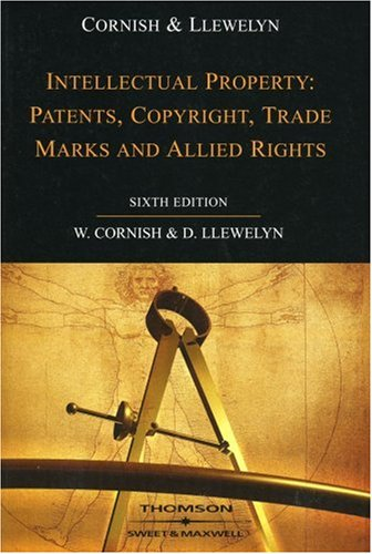 9780421919006: Intellectual Property: Patents, Copyrights, Trademarks & Allied Rights
