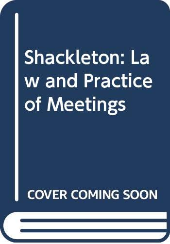 9780421922006: Shackleton: Law and Practice of Meetings