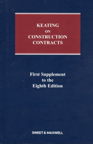 Keating On Construction Contracts: 1St Supplement