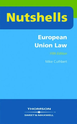 9780421923904: Nutshells European Union Law