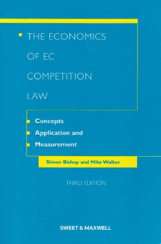 9780421927308: The Economics of EC Competition Law: Concepts, Application and Measurement