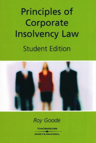 9780421930209: Principles of Corporate Insolvency Law