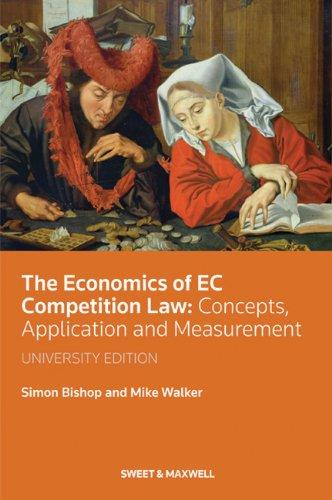 9780421931909: The Economics of EC Competition Law: Concepts, Application and Measurement