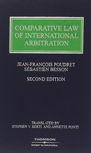 Comparative Law of International Arbitration: Poudret, Jean Francois, Besson, Sebastien