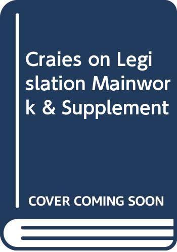 9780421937802: Craies on Legislation Mainwork & Supplement: Craies on Legislation With Supplement