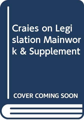 9780421937802: Craies on Legislation Mainwork & Supplement