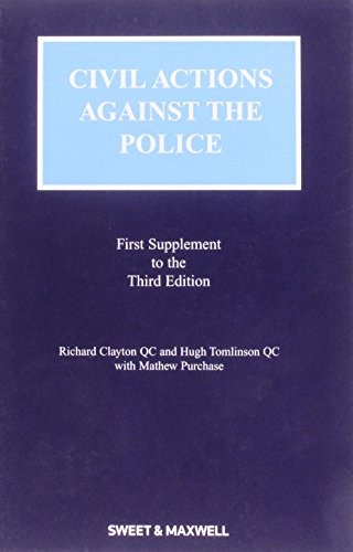 Civil Actions Against the Police: Mainwork and Supplement (0421944706) by Clayton, Richard; Tomlinson, Hugh; Buckett, Edwin; Davies, Andrew