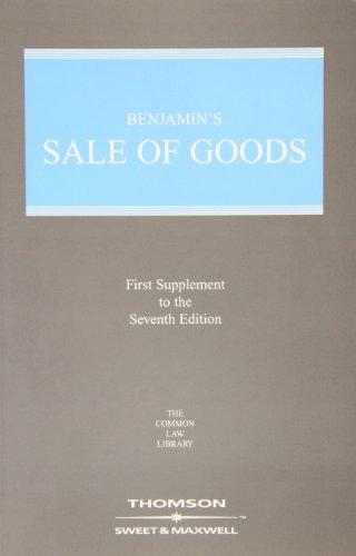 Benjamin Sale of Goods 1st Supplement: Professor Michael Bridge