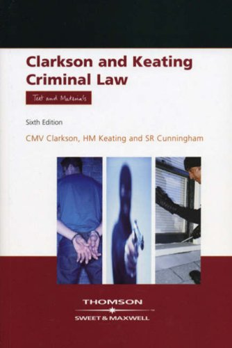 9780421947801: Clarkson & Keating: Criminal Law: Text and Materials
