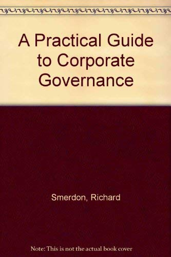 9780421953109: A Practical Guide to Corporate Governance