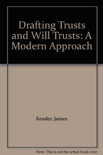 9780421955509: Drafting Trusts and Will Trusts: A Modern Approach