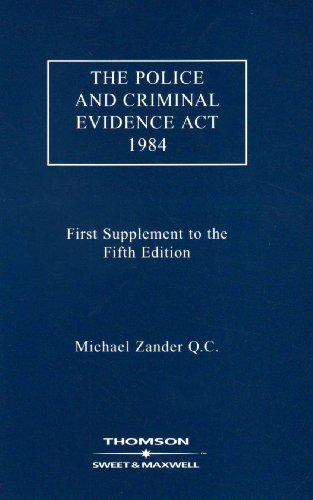 9780421956100: The Police and Criminal Evidence Act 1984 1st Supplement