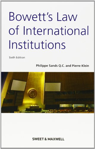 9780421964907: Bowett's: Law of International Institutions