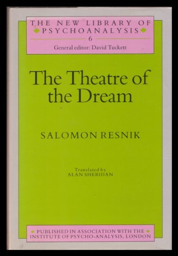 9780422610407: The Theatre of the Dream (New Library of Psychoanalysis)
