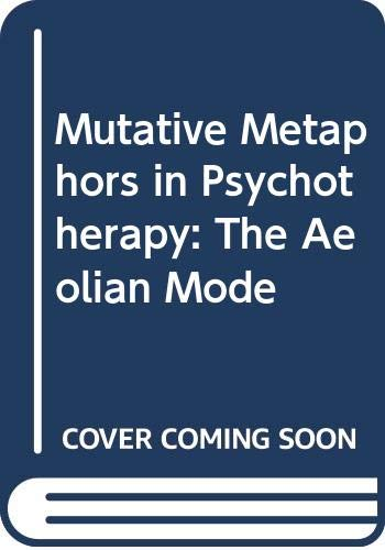 9780422618106: Mutative Metaphors in Psychotherapy: The Aeolian Mode