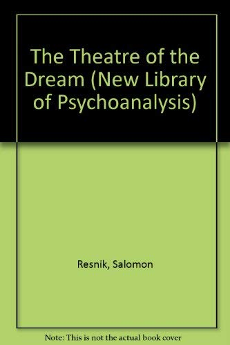 9780422618304: The Theatre of the Dream (The New Library of Psychoanalysis)