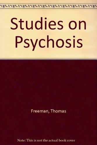 9780422702201: Studies on Psychosis