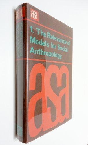 Relevance of Models for Social Anthropology (A.S.A.: Tavistock Publications Ltd