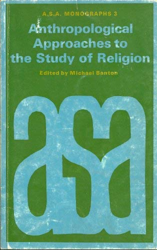 9780422713900: Anthropological Approaches to the Study of Religion