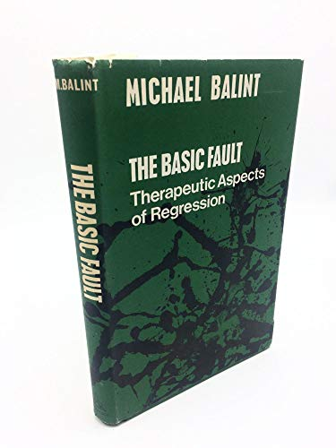 9780422719209: The Basic Fault: Therapeutic Aspects of Regression