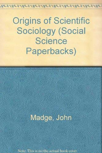 9780422721806: Origins of Scientific Sociology (Social Science Paperbacks)