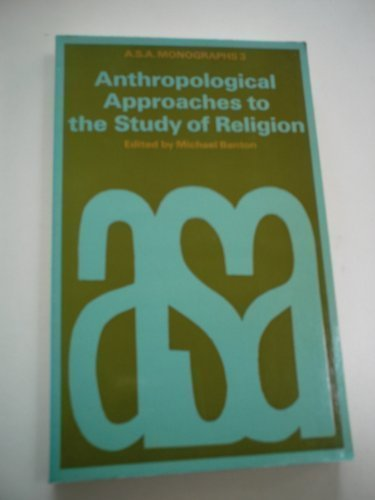 9780422725101: Anthropological Approaches to the Study of Religion (Asa Monographs 3)