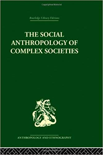 9780422725200: Social Anthropology of Complex Societies (A.S.A. Monographs)