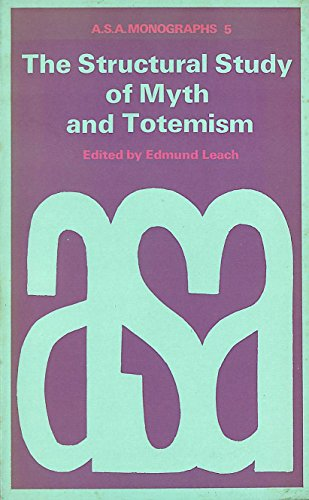 9780422725309: Structural Study of Myth and Totemism (A.S.A. Monographs)