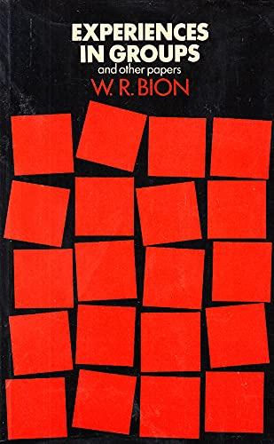 9780422725507: Experiences in Groups and Other Papers