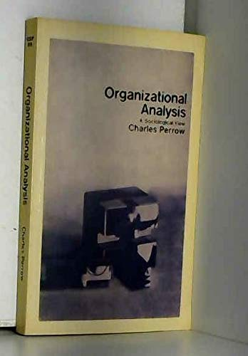 9780422734806: Organizational Analysis (Behavioral Science in Industry)
