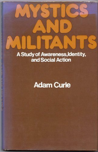 Mystics and Militants: A Study of Awareness, Identity and Social Action