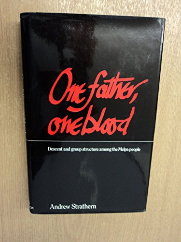 9780422740500: One father, one blood: Descent and group structure among the Melpa people