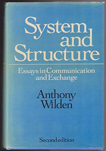 9780422740906: System and Structure: Essays in Communication and Exchange