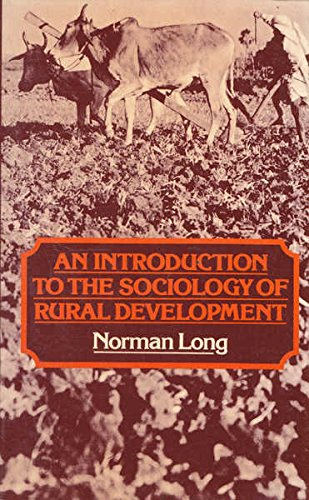An Introduction to the Sociology of Rural: Norman Long