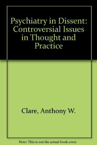 9780422745901: Psychiatry in dissent: Controversial issues in thought and practice