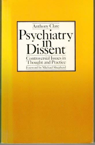 9780422746007: Psychiatry in Dissent: Controversial Issues in Thought and Practice (Social Science Paperbacks)