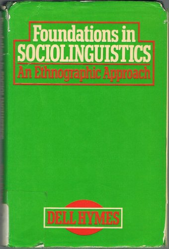 9780422748100: Foundations of Sociolinguistics: An Ethnographic Approach