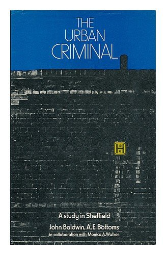 9780422748605: The Urban Criminal: A Study in Sheffield