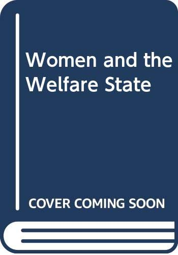 9780422760508: Women & the welfare state (Tavistock women's studies)