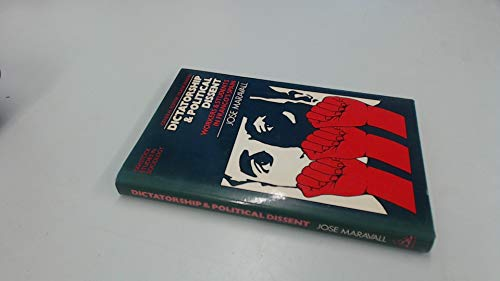 9780422761604: Dictatorship and Political Dissent: Workers and Students in Franco's Spain (Tavistock studies in sociology)