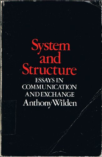 9780422762106: System and Structure: Essays in Communication and Exchange