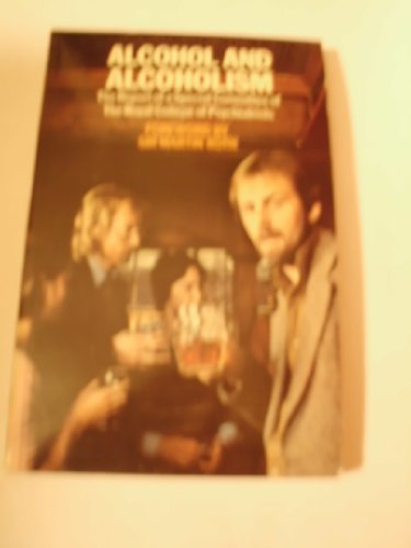 9780422766005: Alcohol and Alcoholism: Report of the Special Committee