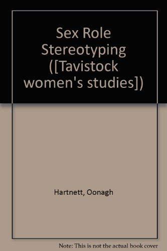 9780422767705: Sex Role Stereotyping ([Tavistock women's studies])