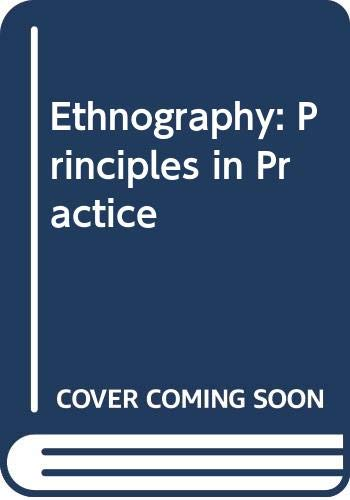 9780422771504: Ethnography: Principles in Practice (SSP)