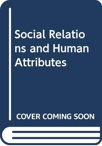 9780422772303: Social Relations and Human Attributes